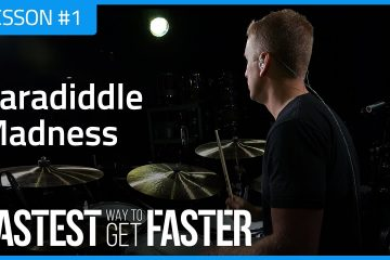 The Fastest Way to Get Faster Drum Lesson DAY 1 PARADIDDLE MADNESS Featured Image