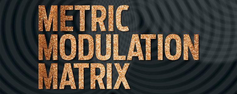 drumming Metric Modulation Matrix