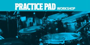 drum lesson practice pad workshop