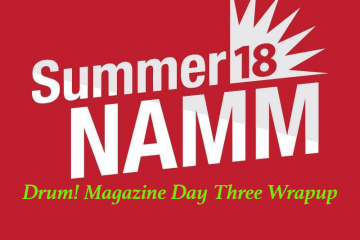 Summer NAMM day 3 Drum Magazine
