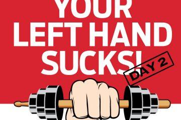 left hand sucks drum lesson day 2