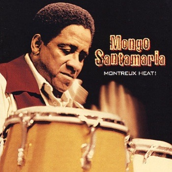mongo santamaria cover for montreux heat